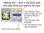 adding text click in the blue area and type what you want to be said