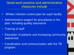 good work practice and administrative measures include