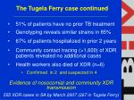 the tugela ferry case continued