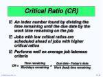 critical ratio cr