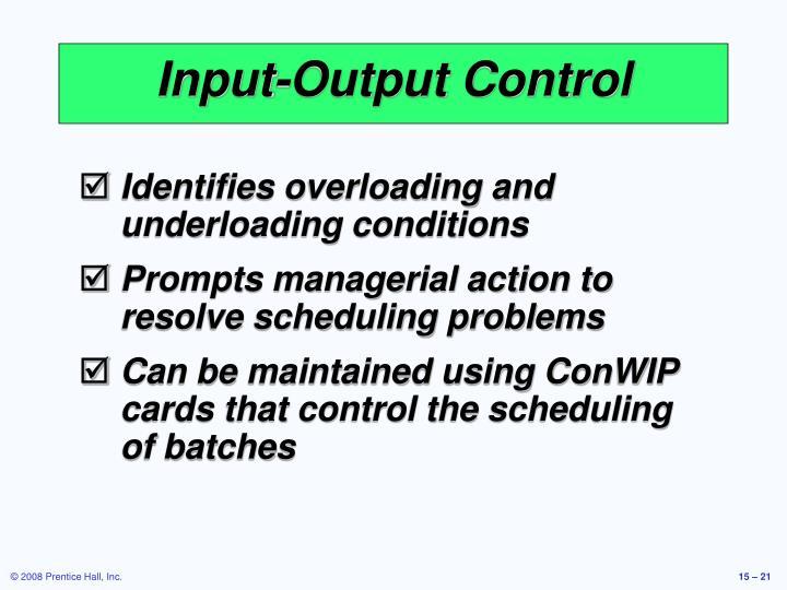 Input-Output Control