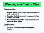 planning and control files