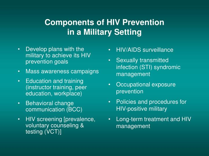 Develop plans with the military to achieve its HIV prevention goals