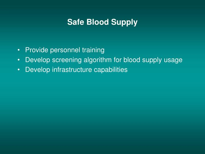 Safe Blood Supply