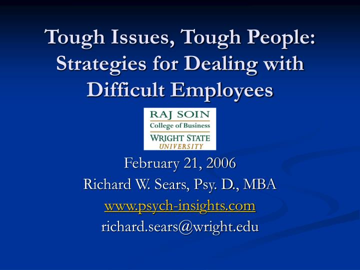 tough issues tough people strategies for dealing with difficult employees