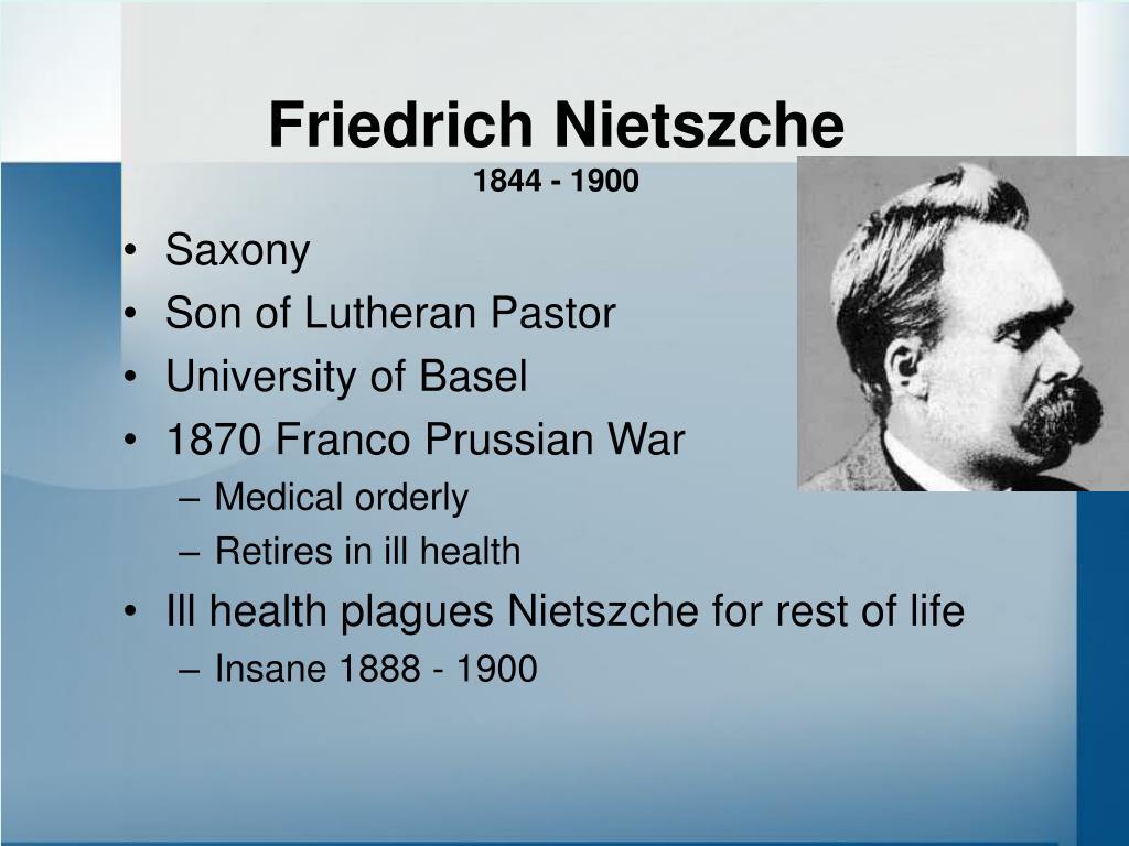 Friedrich Nietszche