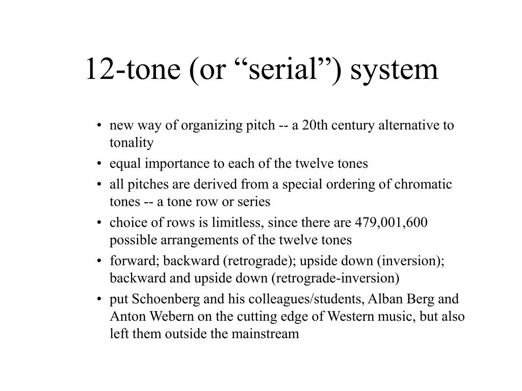 """12-tone (or """"serial"""") system"""