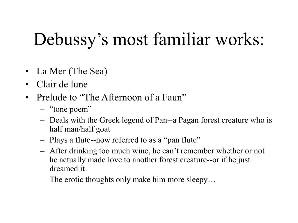 Debussy's most familiar works: