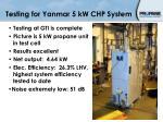testing for yanmar 5 kw chp system