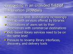 competing in an crowded field of information providers