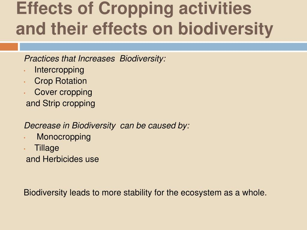 Effects of Cropping activities  and their effects on biodiversity
