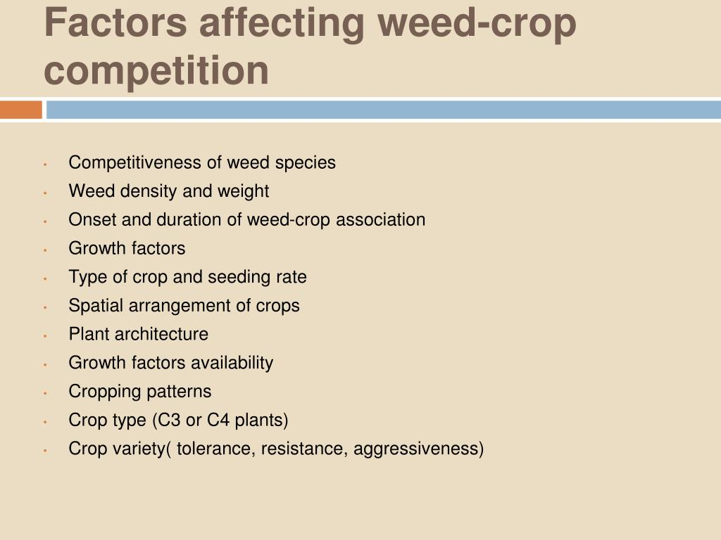 Factors affecting weed-crop competition