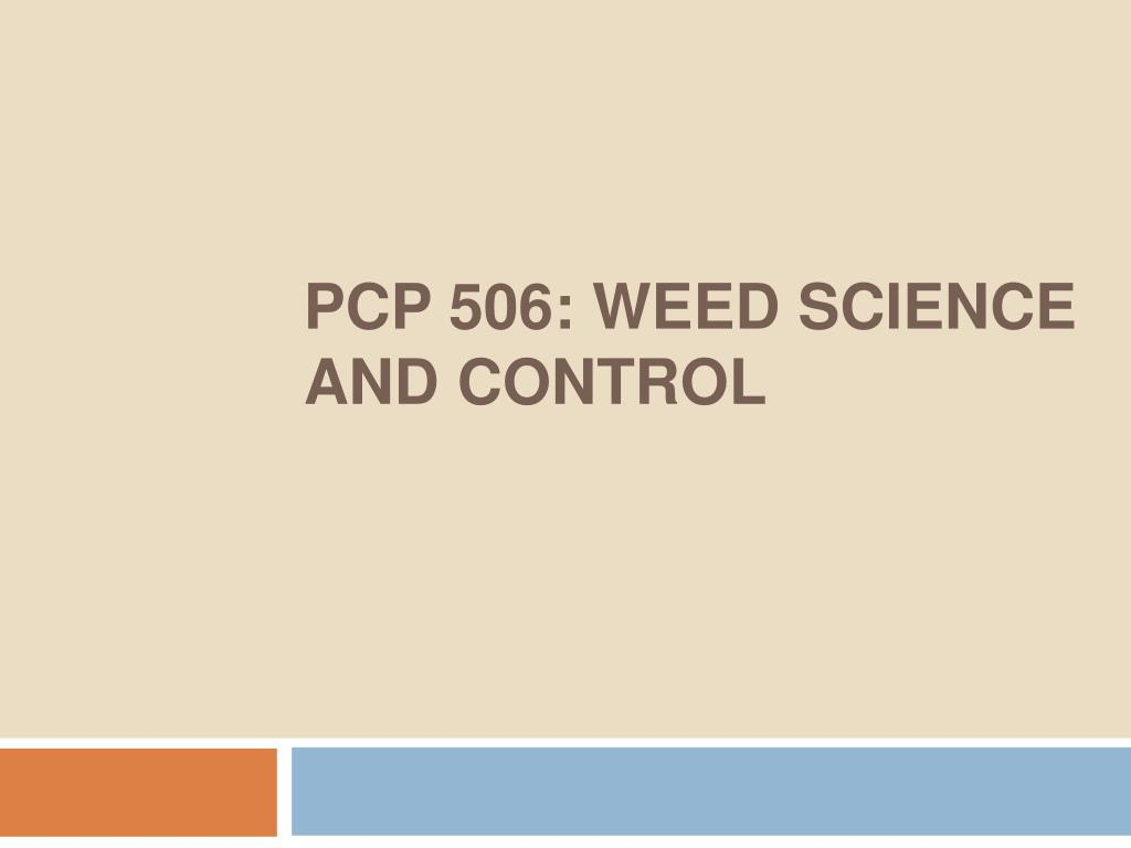 PCP 506: WEED