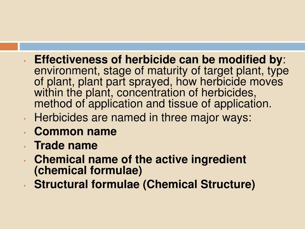 Effectiveness of herbicide can be modified by