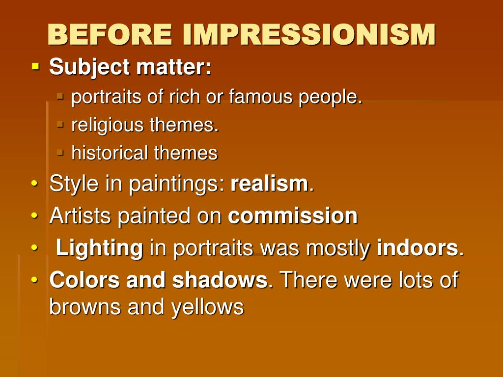 BEFORE IMPRESSIONISM