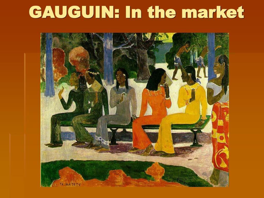GAUGUIN: In the market