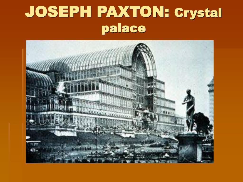 JOSEPH PAXTON: