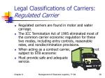 legal classifications of carriers regulated carrier