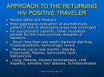 approach to the returning hiv positive traveler