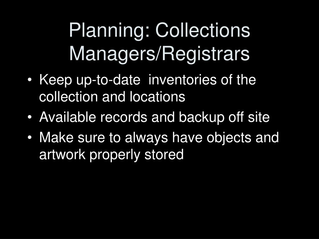 Planning: Collections Managers/Registrars