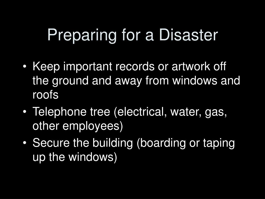 Preparing for a Disaster