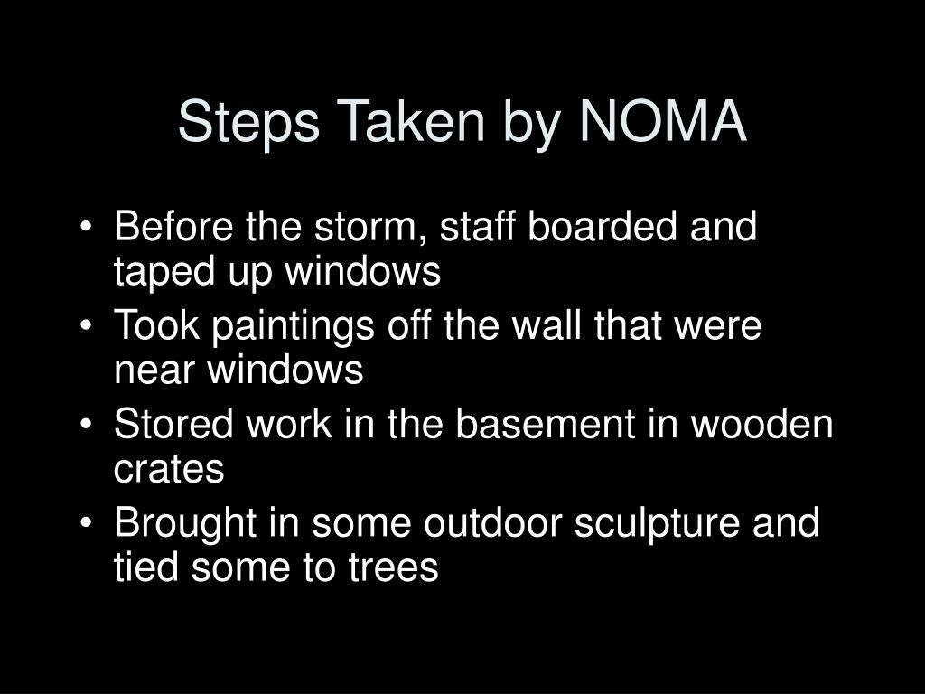 Steps Taken by NOMA