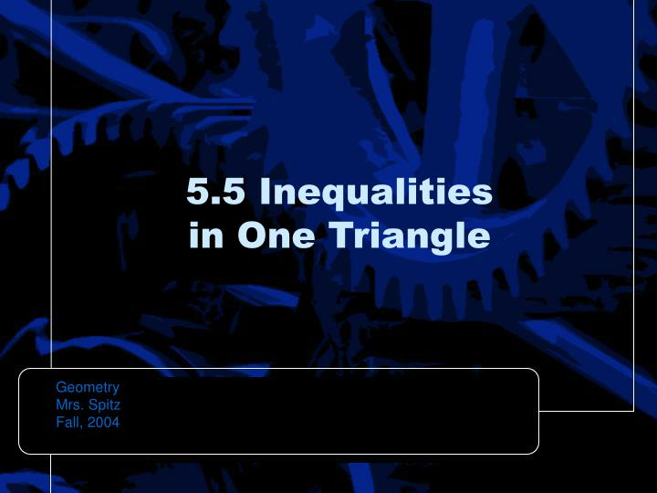 5 5 inequalities in one triangle