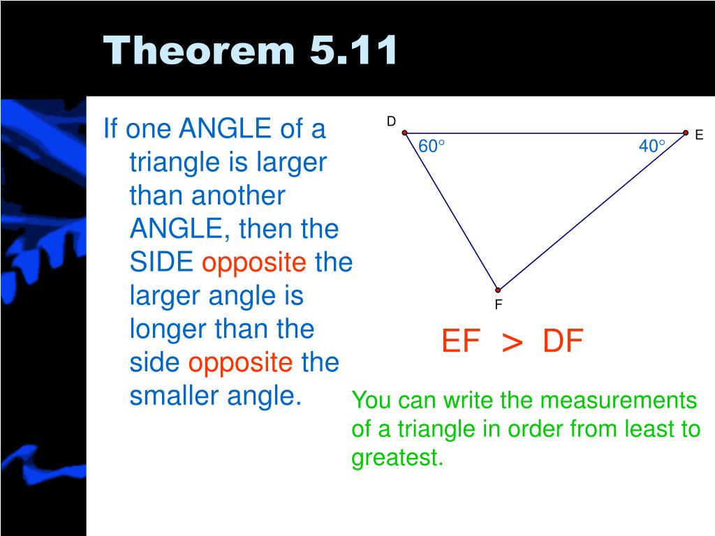 If one ANGLE of a triangle is larger than another ANGLE, then the SIDE