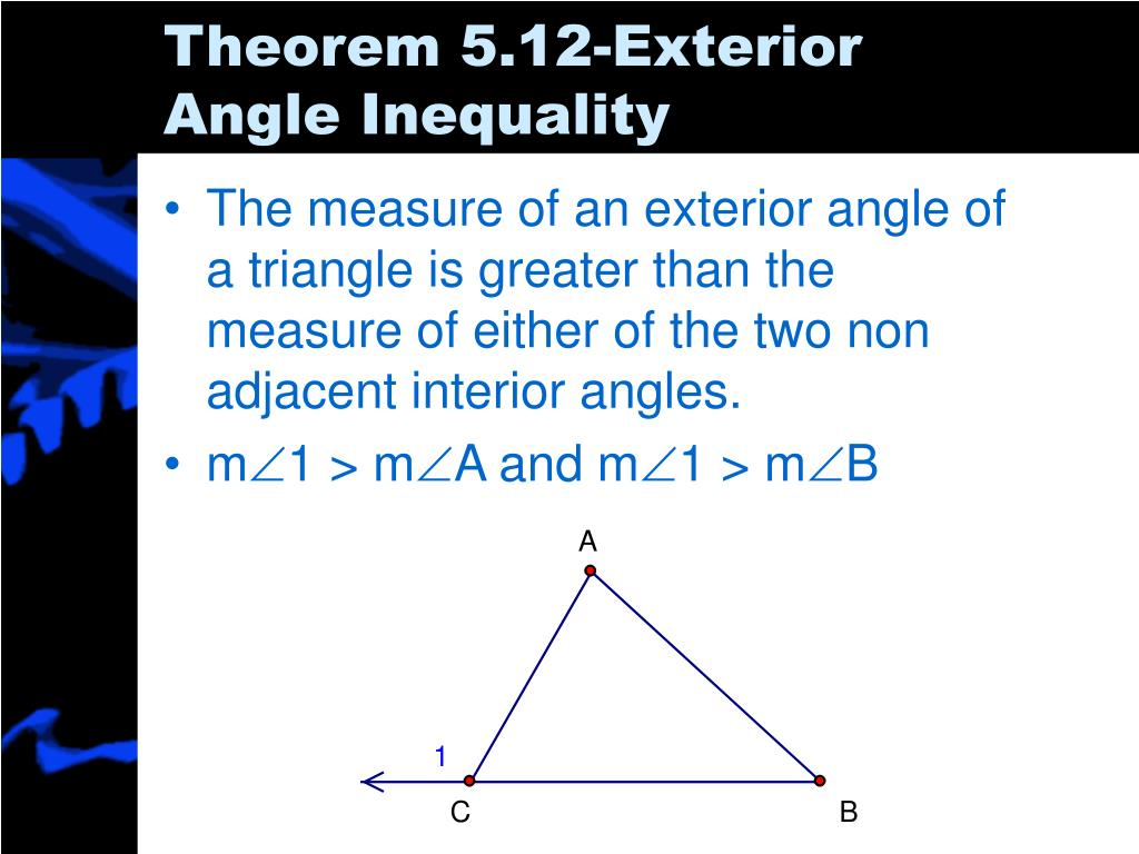 Theorem 5.12-Exterior Angle Inequality