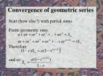 convergence of geometric series