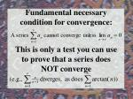fundamental necessary condition for convergence