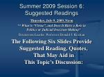 summer 2009 session 6 suggested readings