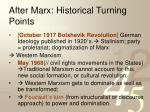 after marx historical turning points