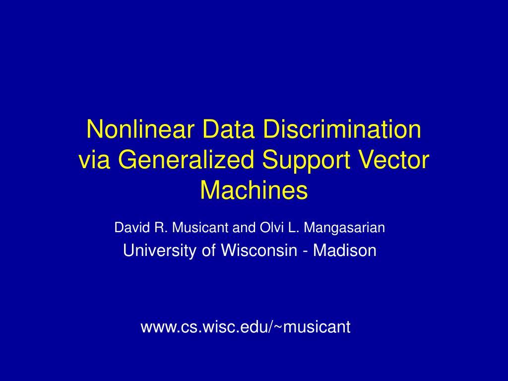 nonlinear data discrimination via generalized support vector machines
