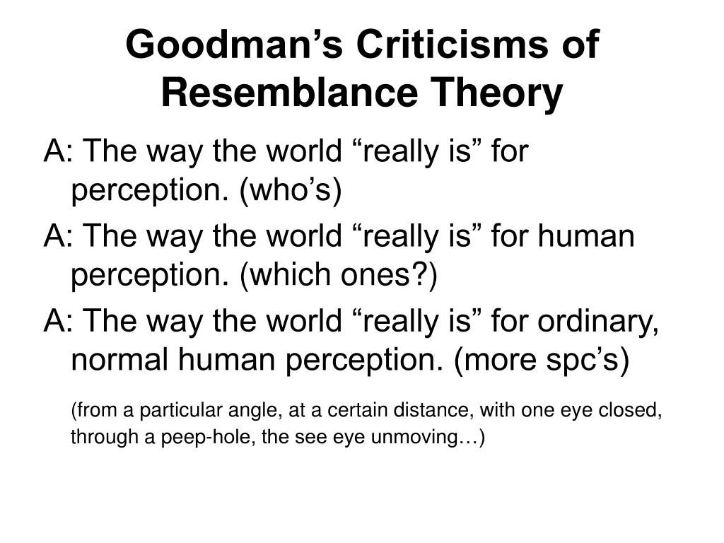 Goodman's Criticisms of Resemblance Theory
