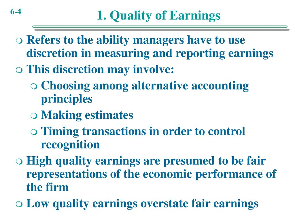 1. Quality of Earnings