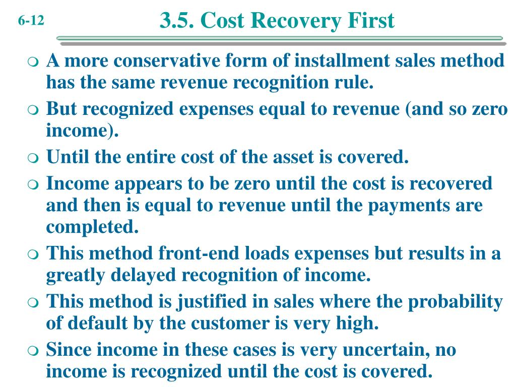 3.5. Cost Recovery First