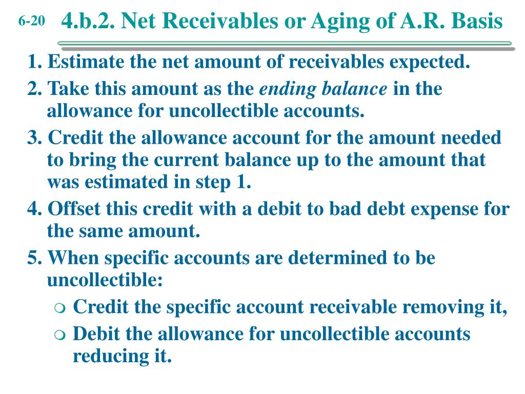 4.b.2. Net Receivables or Aging of A.R. Basis