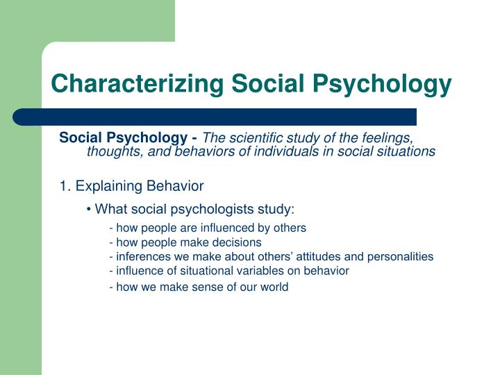 Characterizing social psychology