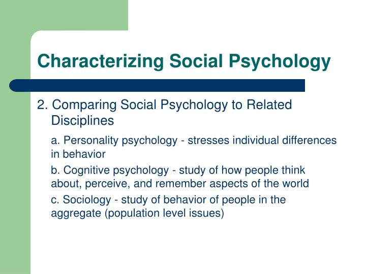 Characterizing social psychology1
