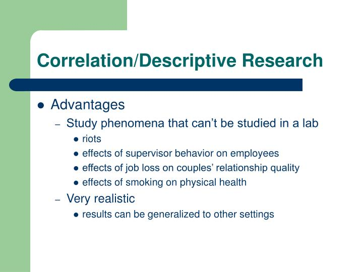 Correlation/Descriptive Research