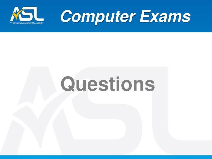 Computer Exams