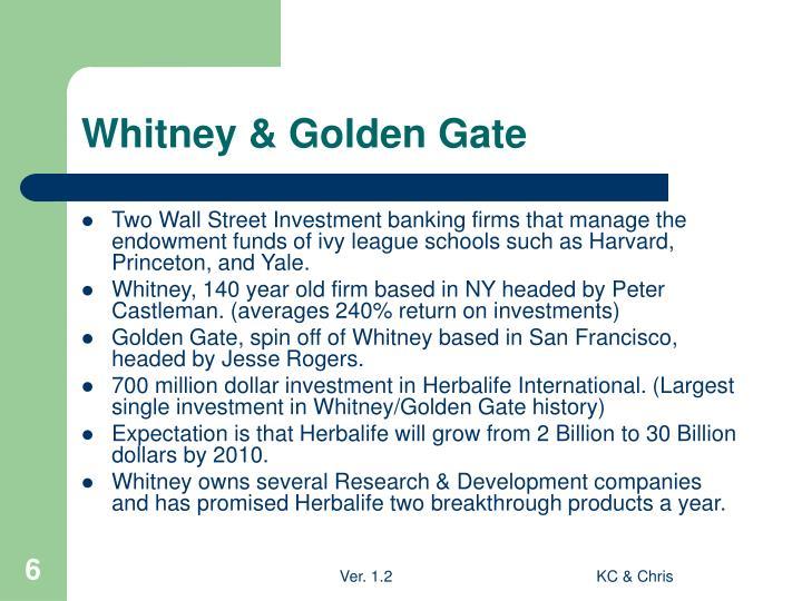 Whitney & Golden Gate