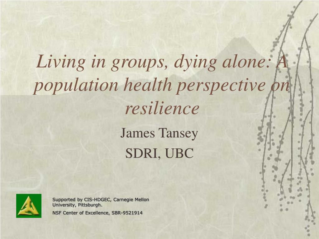 living in groups dying alone a population health perspective on resilience