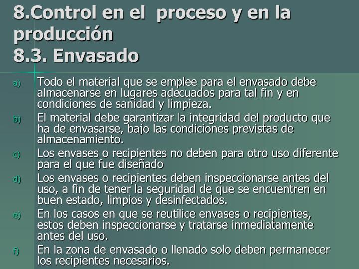 8.Control en el  proceso y en la producción