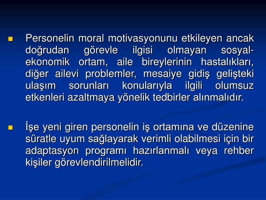 Personelin moral motivasyonu