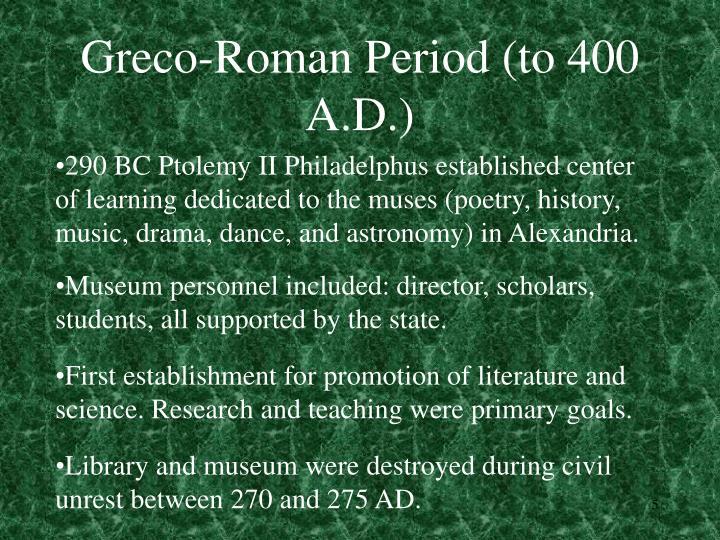 Greco-Roman Period (to 400 A.D.)