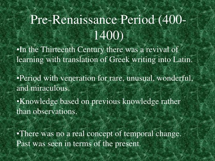 Pre-Renaissance Period (400-1400)