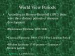 world view periods