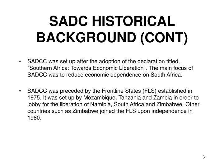 SADC HISTORICAL BACKGROUND (CONT)